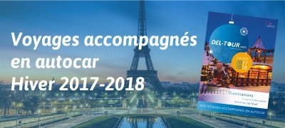 Catalogue Voyages accompagnés en autocar - Hiver 2017-2018
